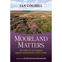 Moorland Matters - by Ian Coghill
