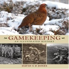 Gamekeeping An Illustrated History