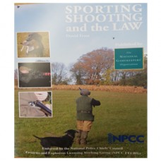 Sporting Shooting and the Law - 2017 Edition.