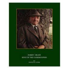 Harry Grass King of the Gamekeepers - BACK IN STOCK